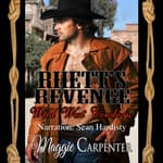 Rhett's Revenge by  Maggie Carpenter audiobook