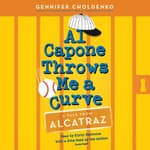 Al Capone Throws Me a Curve by  Gennifer Choldenko audiobook