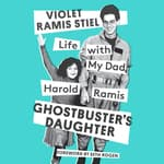 Ghostbuster's Daughter by  Violet Ramis Stiel audiobook