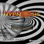Practical Hypnosis by  Xavier Zand audiobook