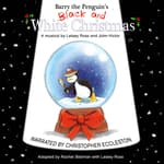 Barry the Penguin's Black and White Christmas by  Lesley Ross audiobook