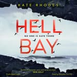 Hell Bay by  Kate Rhodes audiobook