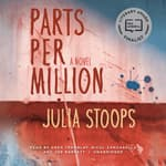 Parts per Million by  Julia Stoops audiobook