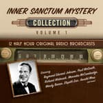 Inner Sanctum Mystery, Collection 1 by  Black Eye Entertainment audiobook