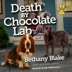 Death by Chocolate Lab by  Bethany Blake audiobook