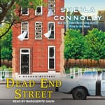Dead End Street by  Sheila Connolly audiobook