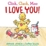 Click, Clack, Moo I Love You! by  Doreen Cronin audiobook