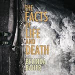 The Facts of Life and Death by  Belinda Bauer audiobook