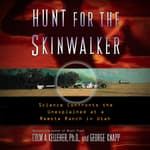 Hunt for the Skinwalker by  Ph.D Colm A. Kelleher audiobook