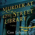 Murder at the 42nd Street Library by  Con Lehane audiobook