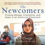 The Newcomers by  Helen Thorpe audiobook