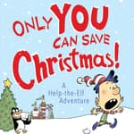 Only YOU Can Save Christmas!: A Help-the-Elf Adventure by  Adam Wallace audiobook