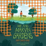 Me and Marvin Gardens by  Amy Sarig King audiobook
