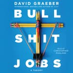 Bullshit Jobs by  David Graeber audiobook