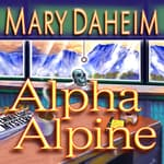 Alpha Alpine by  Mary Daheim audiobook