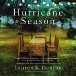 Hurricane Season by  Lauren K. Denton audiobook