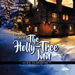 The Holly Tree Inn by  Charles Dickens audiobook