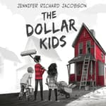 The Dollar Kids by  Jennifer Richard Jacobson audiobook