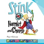 Stink: Hamlet and Cheese by  Megan McDonald audiobook