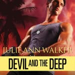 Devil and The Deep by  Julie Ann Walker audiobook