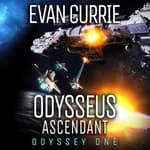 Odysseus Ascendant by  Evan Currie audiobook