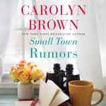 Small Town Rumors by  Carolyn Brown audiobook