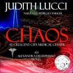 Chaos at Crescent City Medical Center by  Judith Lucci audiobook