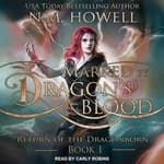 Marked by Dragon's Blood by  N.M. Howell audiobook