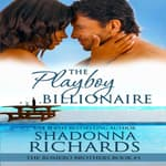 The Playboy Billionaire by  Shadonna Richards audiobook