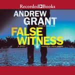 False Witness by  Andrew Grant audiobook