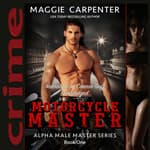 Motorcycle Master by  Maggie Carpenter audiobook