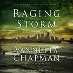Raging Storm by  Vannetta Chapman audiobook