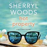 Hot Property by  Sherryl Woods audiobook