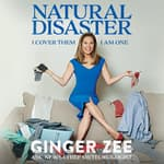 Natural Disaster by  Ginger Zee audiobook