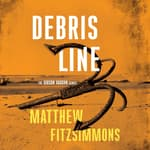 Debris Line by  Matthew FitzSimmons audiobook