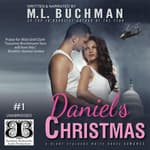 Daniel's Christmas by  M. L. Buchman audiobook
