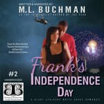 Frank's Independence Day by  M. L. Buchman audiobook