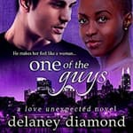 One of the Guys by  Delaney Diamond audiobook