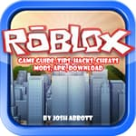 Roblox Game Guide, Tips, Hacks, Cheats, Mods, Apk, Download by  Joshua Abbott audiobook