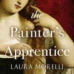 The Painter's Apprentice by  Laura Morelli audiobook