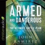 Armed and Dangerous by  John Ramirez audiobook
