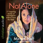 Not Alone by  Miriam Neff audiobook