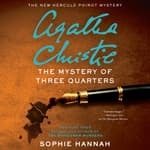 The Mystery of Three Quarters by  Sophie Hannah audiobook