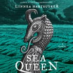 The Sea Queen by  Linnea Hartsuyker audiobook