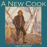 A New Cook by  Neil Munro audiobook