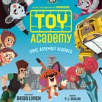 Toy Academy: Some Assembly Required by  Brian Lynch audiobook