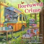 Borrowed Crime by  Laurie Cass audiobook