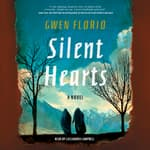 Silent Hearts by  Gwen Florio audiobook