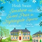 Sunshine and Sweet Peas in Nightingale Square by  Heidi Swain audiobook