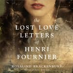 The Lost Love Letters of Henri Fournier by  Rosalind Brackenbury audiobook